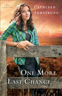 Cover One More Last Chance (A Place to Call Home Book #2)
