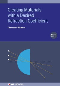 Cover Creating Materials with a Desired Refraction Coefficient (Second Edition)