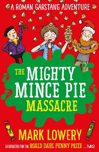Cover The Mighty Mince Pie Massacre