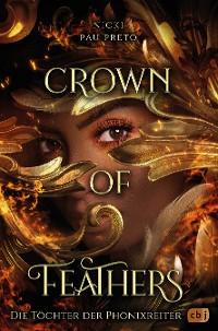 Cover Crown of Feathers - Die Töchter der Phönixreiter