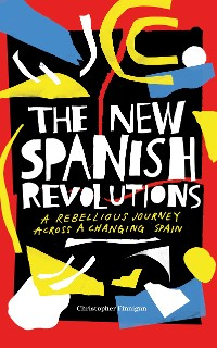 Cover The New Spanish Revolutions