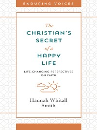 Cover The Christian's Secret of a Happy Life