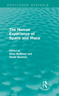 Cover Human Experience of Space and Place