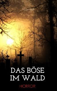 Cover Das Böse im Wald
