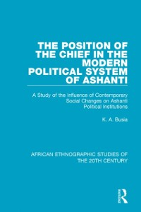 Cover Position of the Chief in the Modern Political System of Ashanti