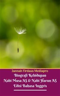 Cover Biografi Kehidupan Nabi Musa AS Dan Nabi Harun AS Edisi Bahasa Inggris