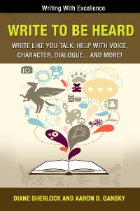 Cover Write To Be Heard - Write Like You Talk