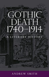 Cover Gothic death 1740–1914