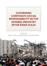 Cover Governing Corporate Social Responsibility in the Apparel Industry after Rana Plaza