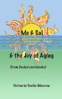 Cover Me & Sal, & the Joy of Aging