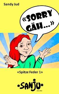 "Cover ""Sorry gäh..."""