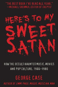 Cover Here's to My Sweet Satan