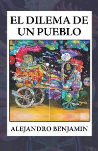 Cover El Dilema De Un Pueblo