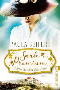 Cover Saale Premium - Stürme über dem Weinschloss