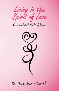 Cover Living in the Spirit of Love