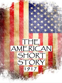 Cover The American Short Story, 1917