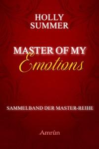 Cover Master of my Emotions (Sammelband der Master-Reihe)