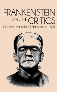 Cover Frankenstein and the Critics