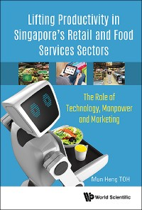 Cover Lifting Productivity in Singapore's Retail and Food Services Sectors
