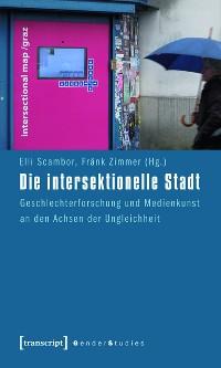 Cover Die intersektionelle Stadt