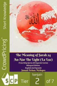 Cover Meaning of Surah 24 An-Nur The Light (La Luz) From Holy Quran (El Sagrado Coran) Bilingual Edition English Spanish