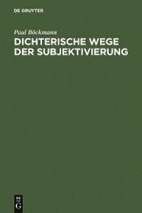 Cover Dichterische Wege der Subjektivierung