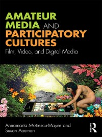 Cover Amateur Media and Participatory Cultures