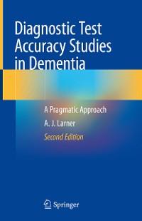 Cover Diagnostic Test Accuracy Studies in Dementia