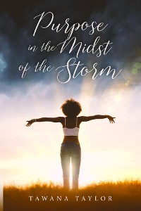 Cover Purpose in the Midst of the Storm