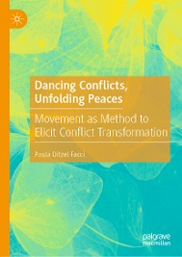 Cover Dancing Conflicts, Unfolding Peaces
