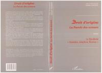 Cover Droit d'origine: la parole desacteurs