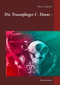 Cover Die Traumfänger I - Dante -