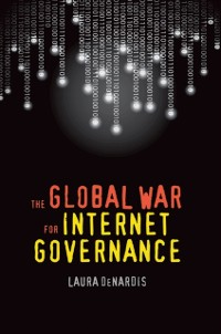 Cover Global War for Internet Governance