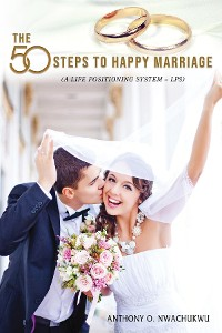 Cover The 50 Steps to Happy Marriage