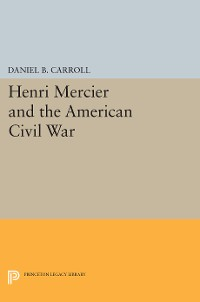 Cover Henri Mercier and the American Civil War