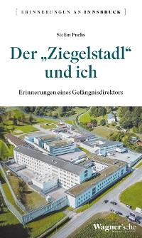 """Cover Der """"Ziegelstadl"""" und ich"""