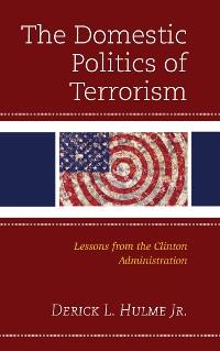 Cover The Domestic Politics of Terrorism