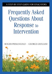 Cover Frequently Asked Questions About Response to Intervention