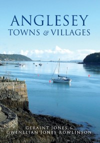 Cover Anglesey Towns and Villages