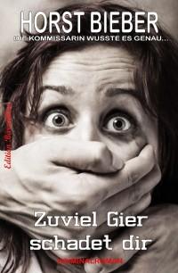 Cover Zuviel Gier schadet dir
