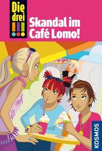 Cover Die drei !!!, 44, Skandal im Café Lomo (drei Ausrufezeichen)