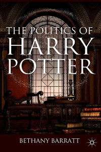 Cover The Politics of Harry Potter