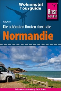Cover Reise Know-How Wohnmobil-Tourguide Normandie