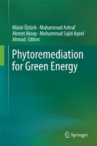 Cover Phytoremediation for Green Energy