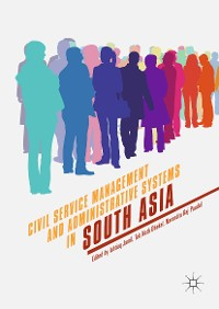Cover Civil Service Management and Administrative Systems in South Asia