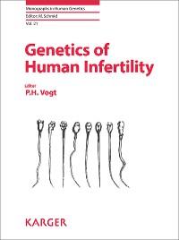 Cover Genetics of Human Infertility