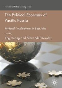 Cover The Political Economy of Pacific Russia