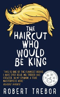 Cover The Haircut Who Would Be King