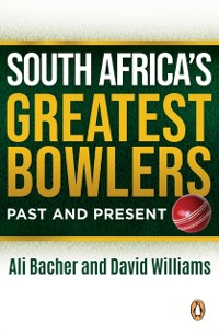 Cover South Africa's Greatest Bowlers