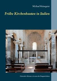 Cover Frühe Kirchenbauten in Italien